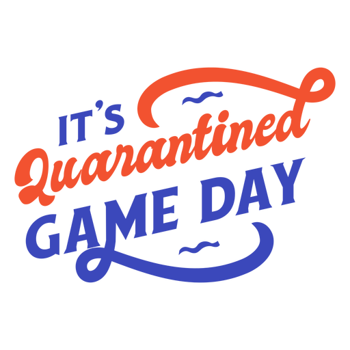 Quarantined game day lettering