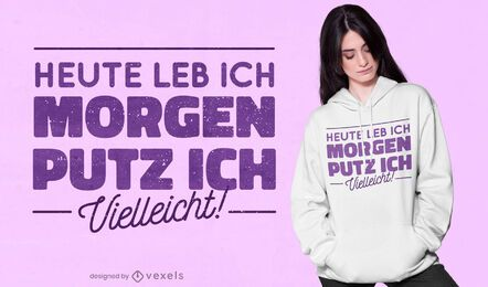 Clean German quote t-shirt design