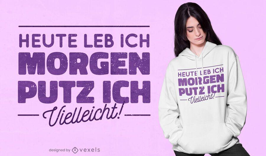 Design limpo de t-shirt com citações alemãs