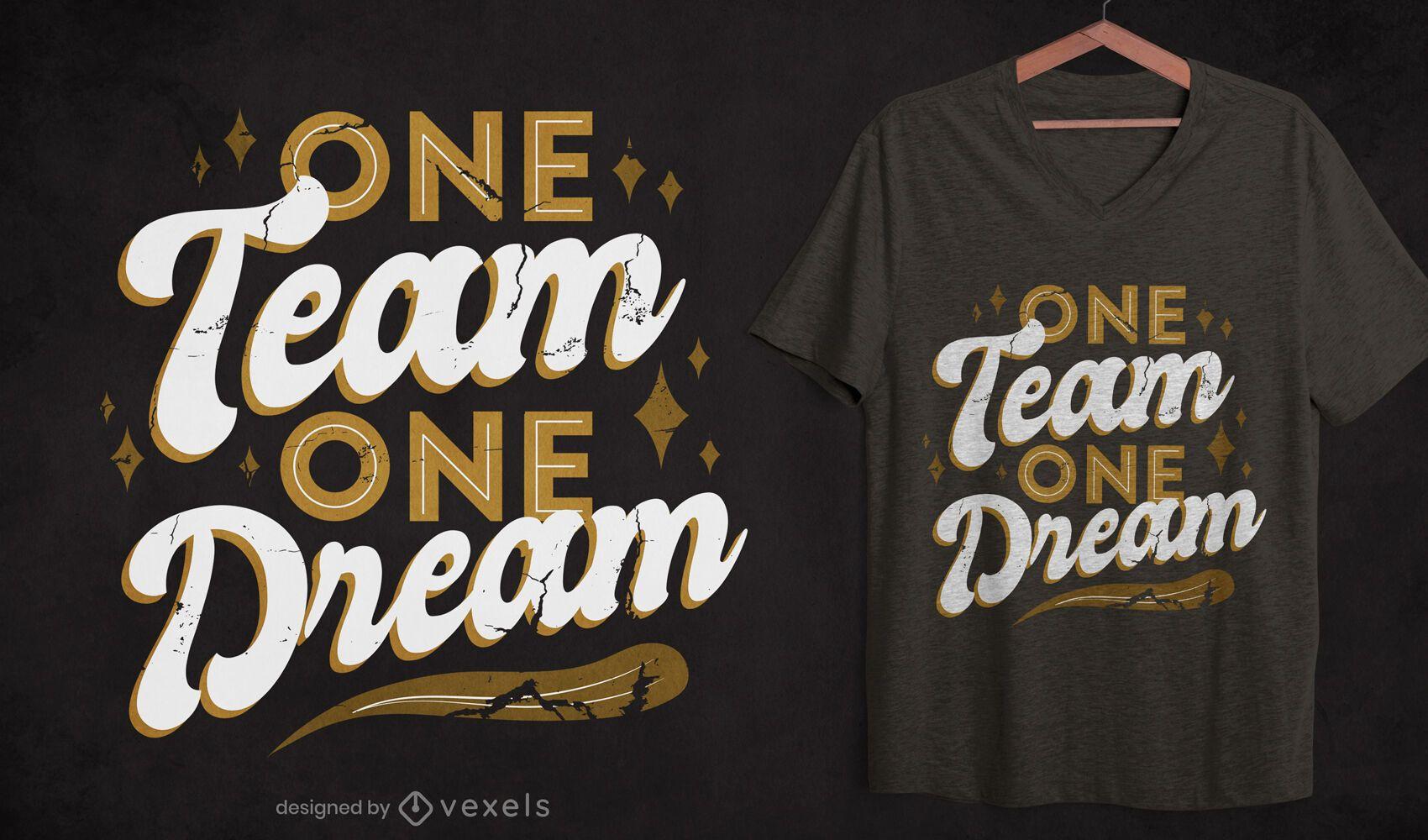 Team quote t-shirt design