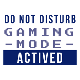 Gaming mode activated badge