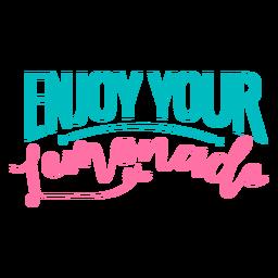 Enjoy your lemonade lettering
