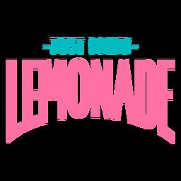 Just drink lemonade lettering