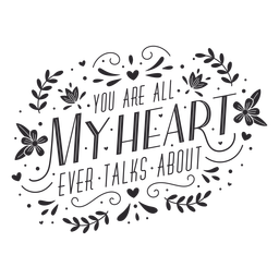 You are my heart lettering