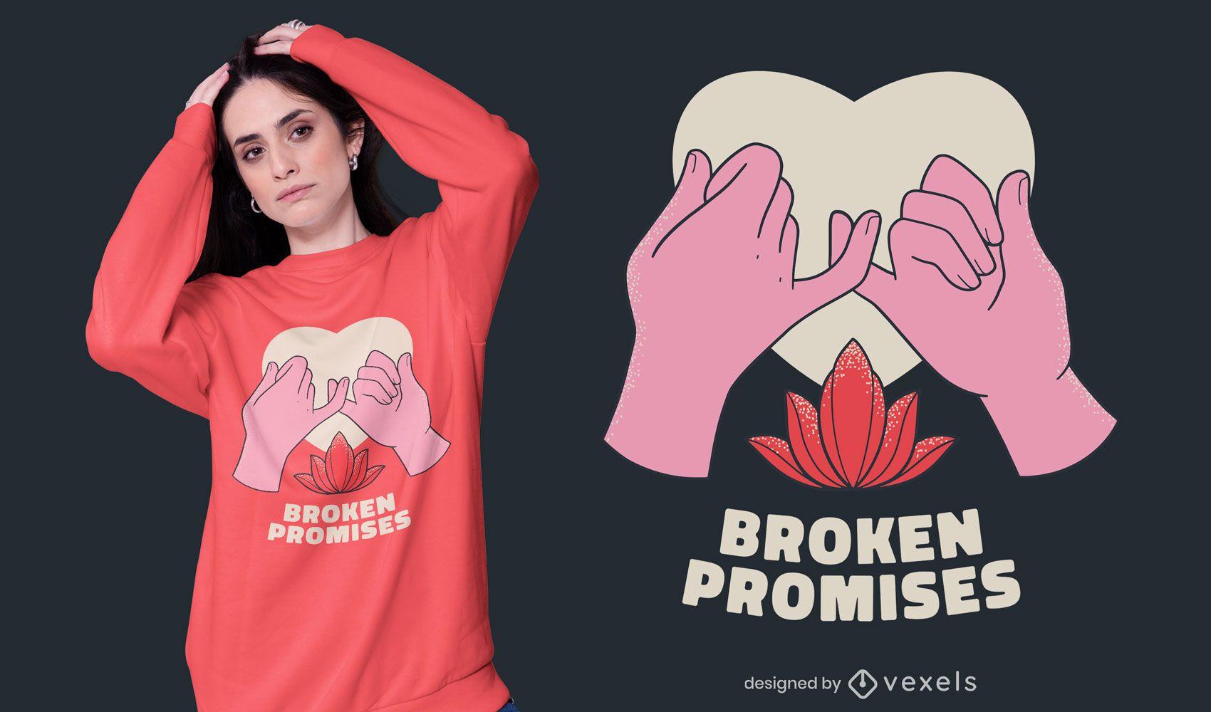 Broken promises t-shirt design