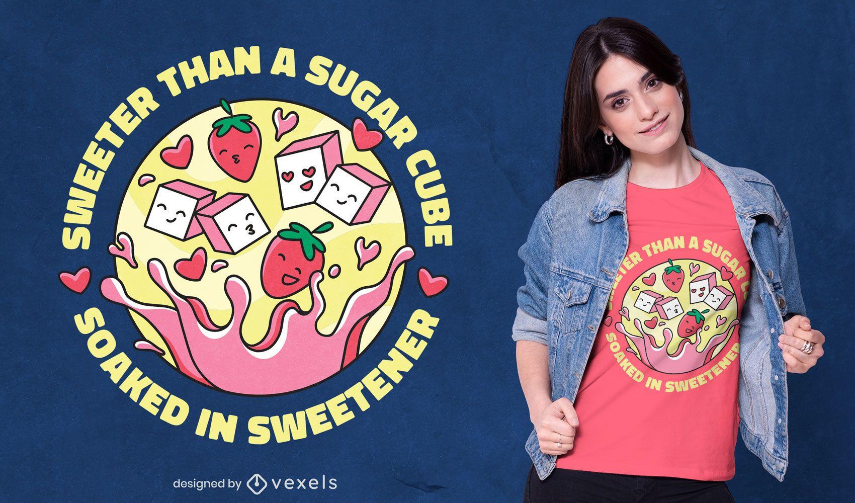 Diseño de camiseta más dulce que el azúcar