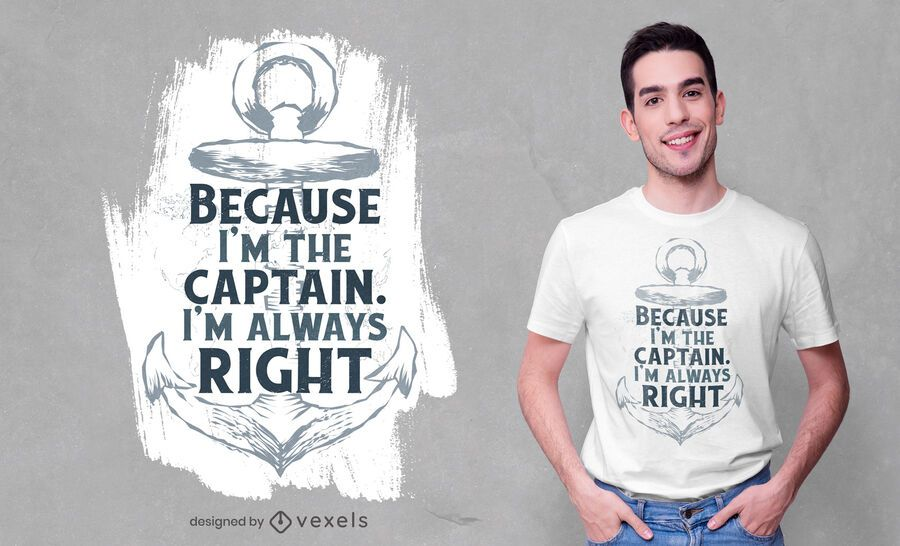 Captain anchor quote t-shirt design
