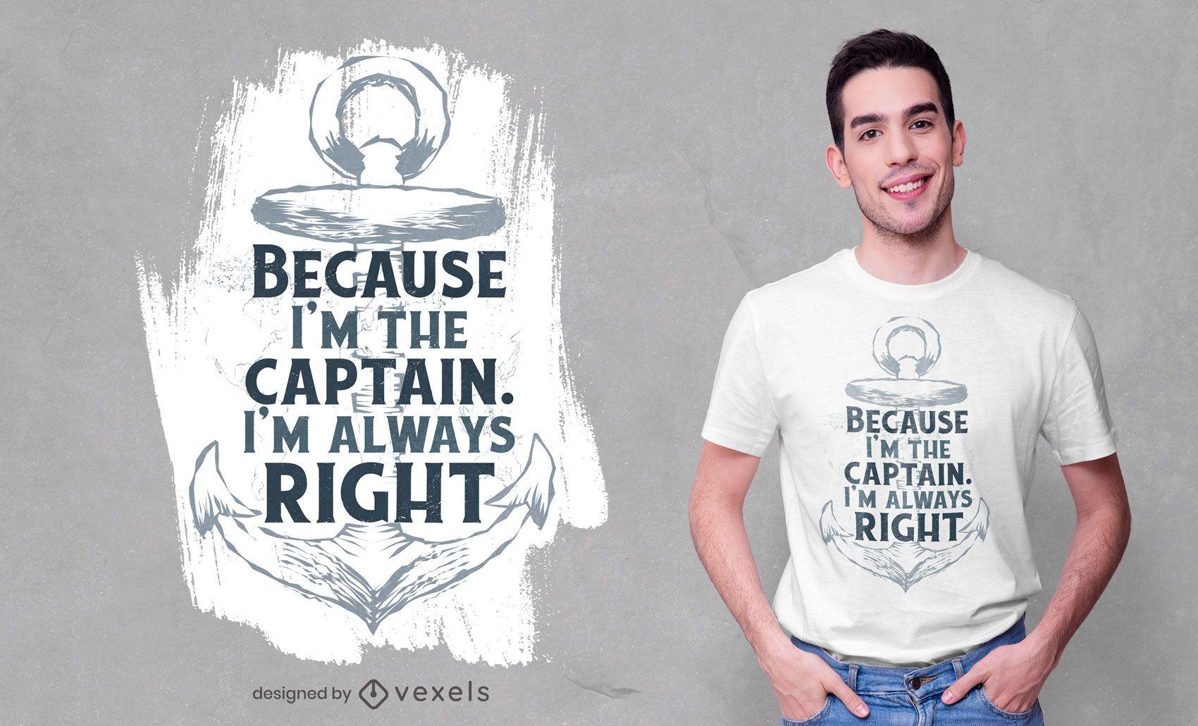 Design de t-shirt de citação do capitão âncora