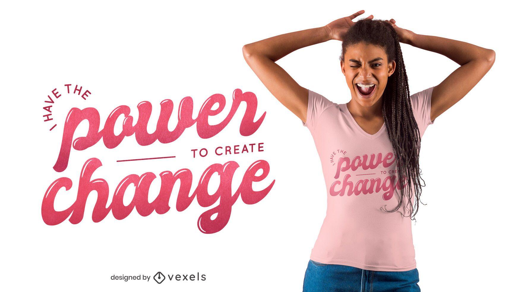 Diseño de camiseta Power Change