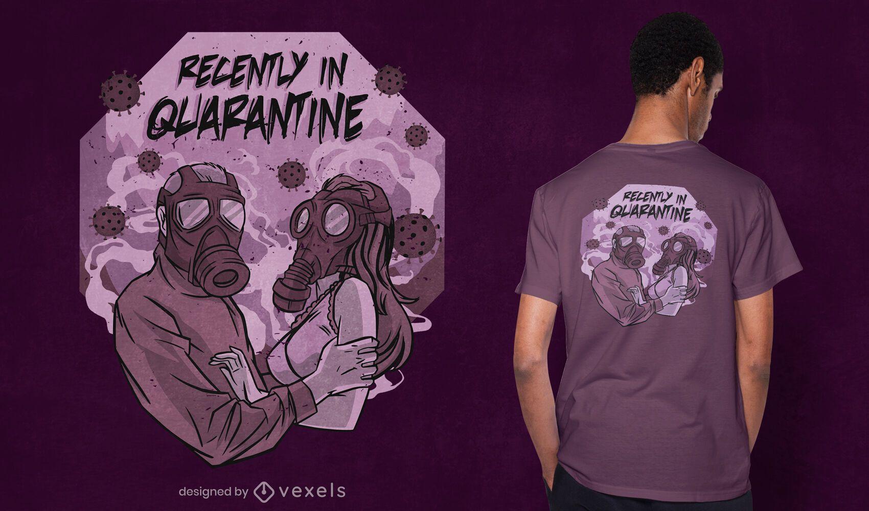 Recently in quarantine t-shirt design