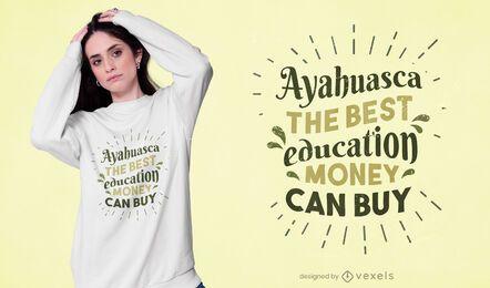 Design de t-shirt com aspas da Ayahuasca