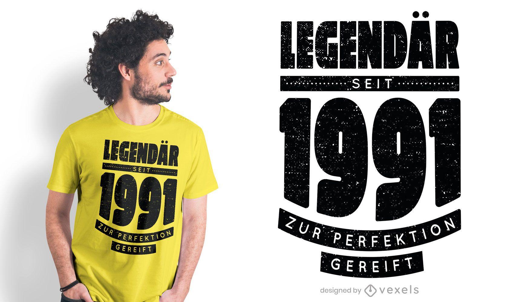 Legendary since 1991 t-shirt design