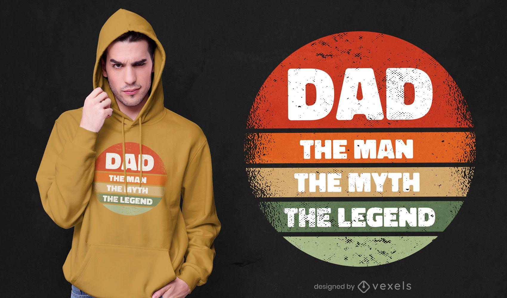 Dad the man t-shirt design