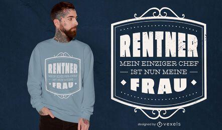 Retiree quote t-shirt design