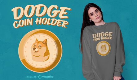 Dodgecoin coin holder t-shirt design
