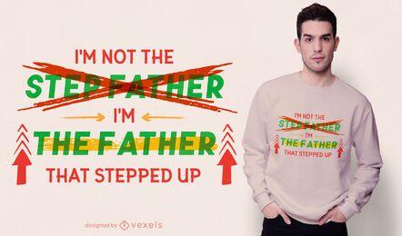 Design de camiseta com citação de padrasto