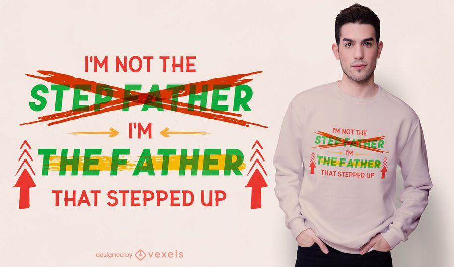 Diseño de camiseta con cita de padrastro