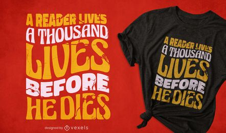 Reader's lives t-shirt design