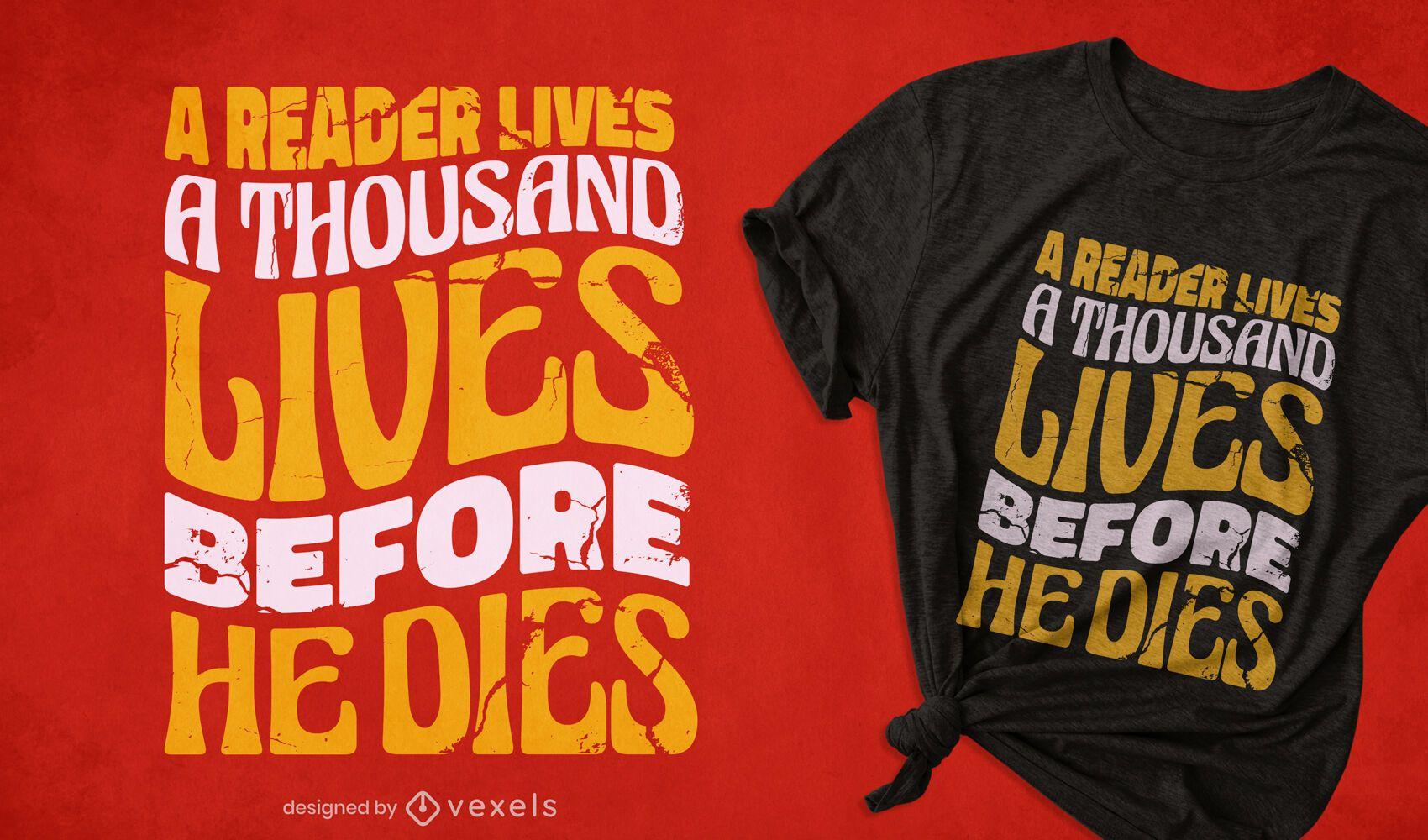 Diseño de camiseta de la vida del lector.