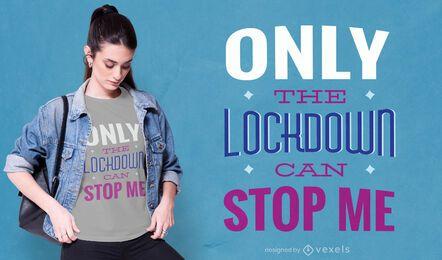 Diseño de camiseta con cita de bloqueo