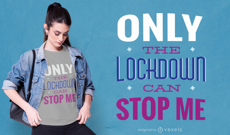 Lockdown quote t-shirt design