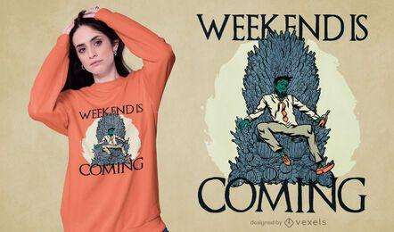 O fim de semana está chegando o design de camisetas
