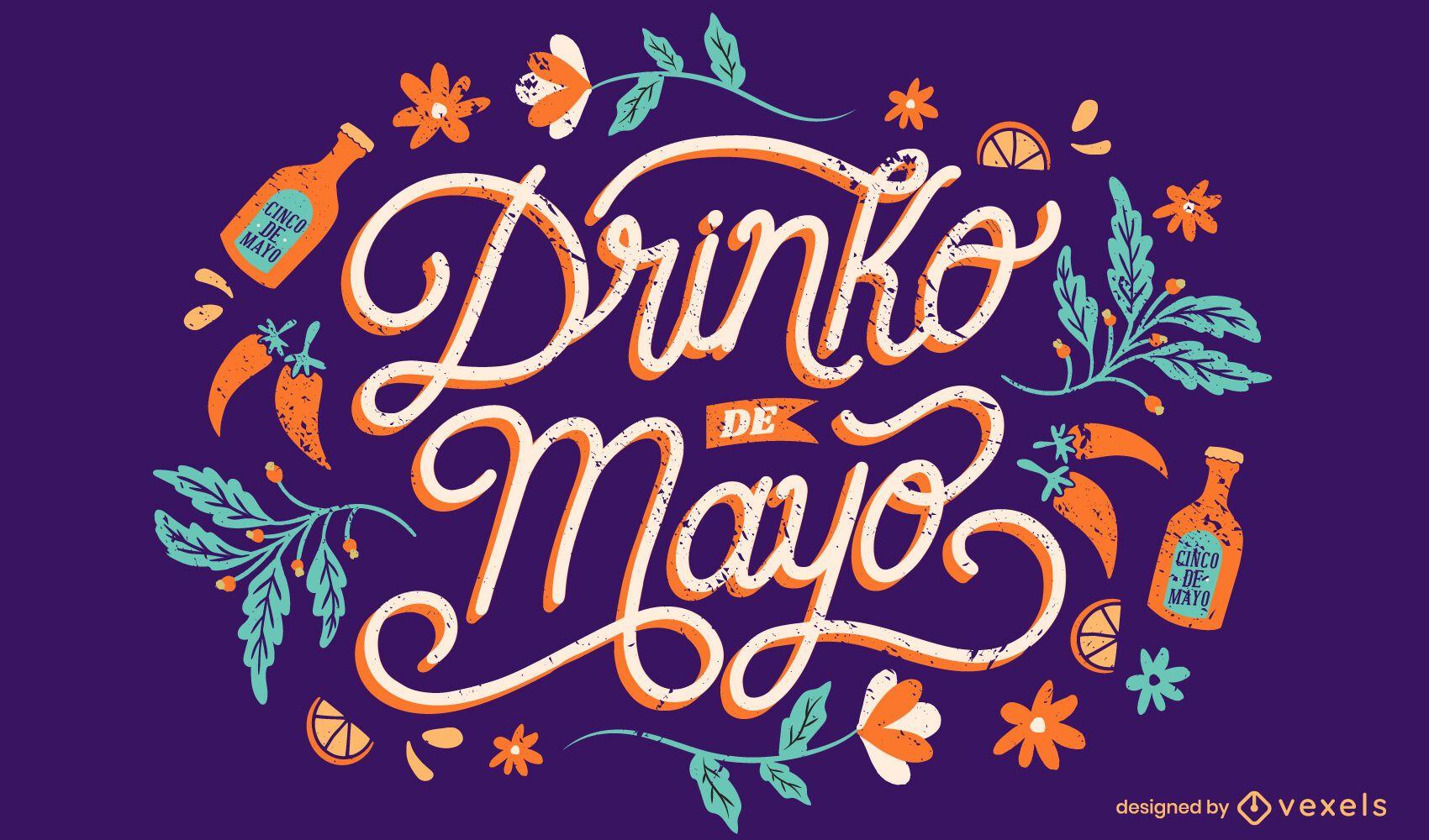 Cinco de Mayo trinken Schriftzug