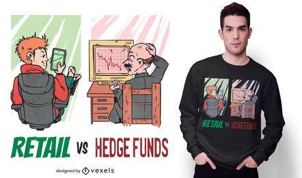 Retail vs hedge funds t-shirt design
