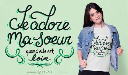 Amo irmã design de camiseta francesa
