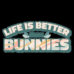 Vida mejor con letras de conejitos.