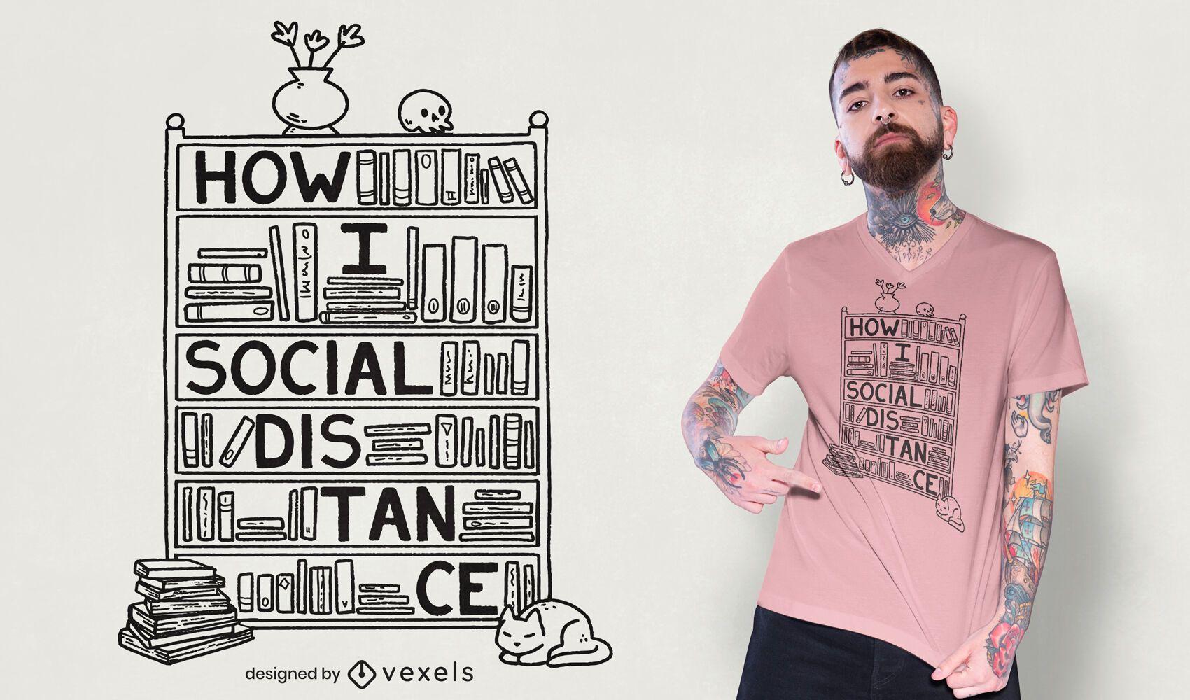 How i social distance t-shirt design