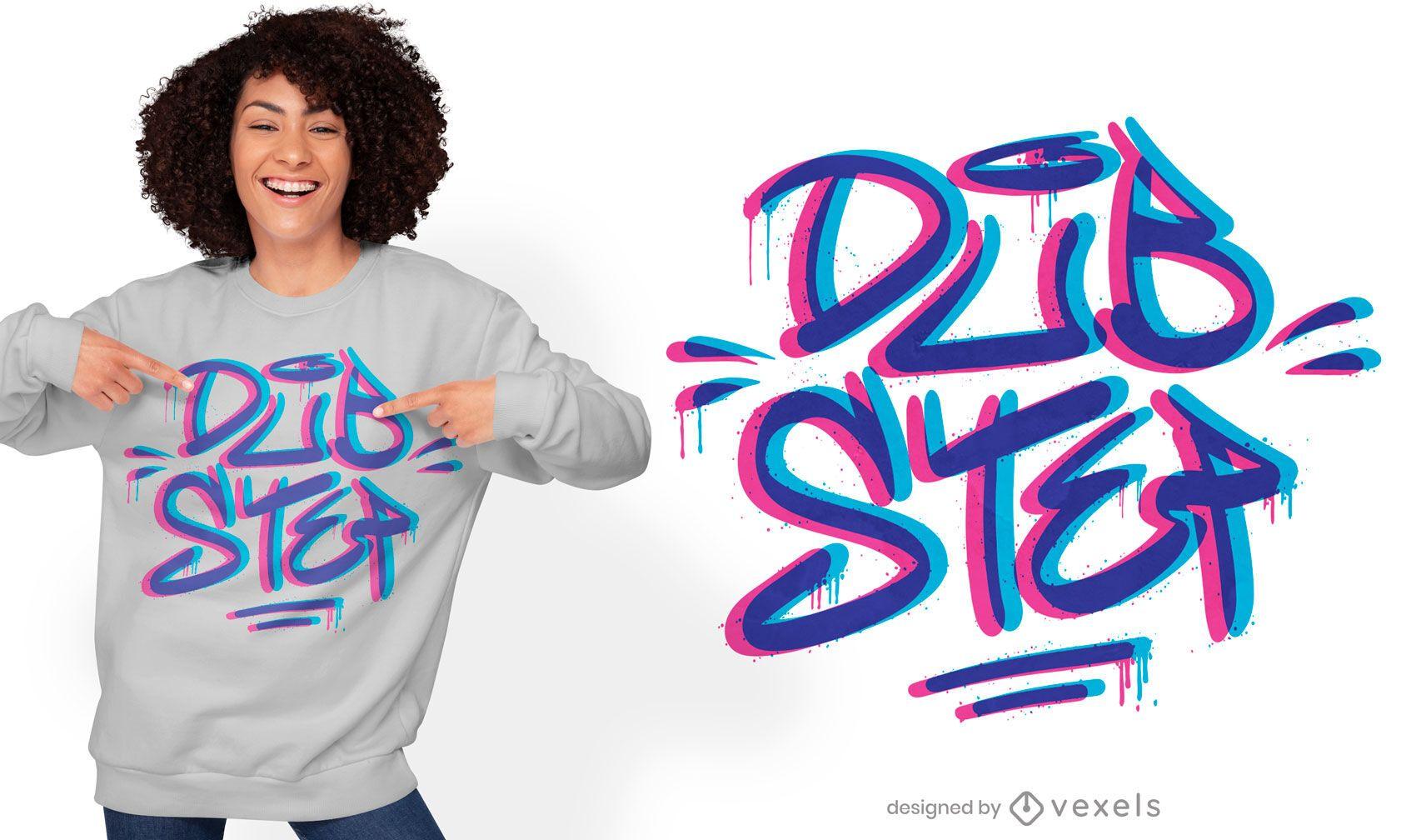 Diseño de camiseta dubstep estilo graffiti.