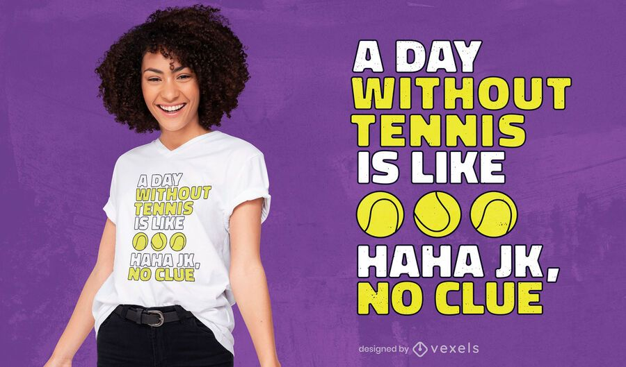 Without tennis t-shirt design