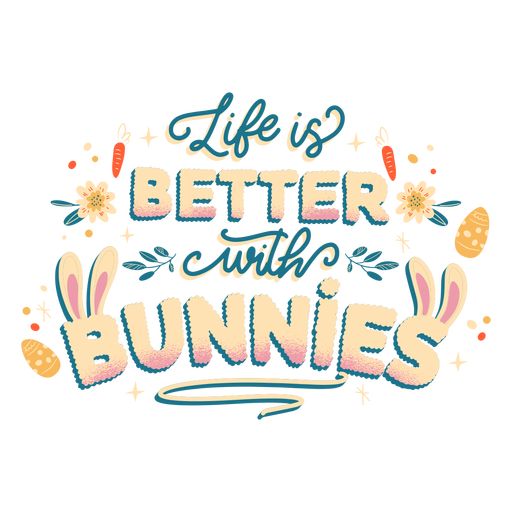 Bunny life lettering