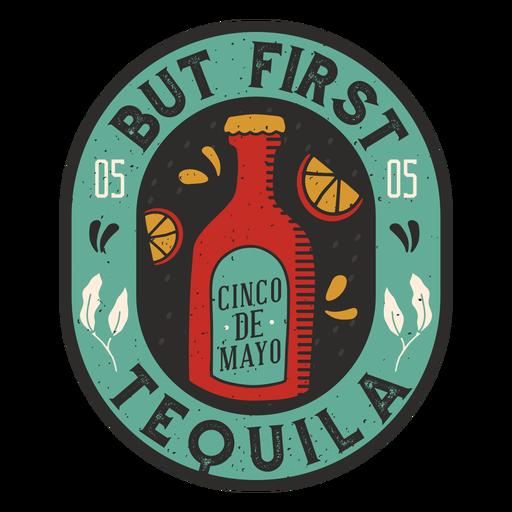 Pero primera insignia de tequila