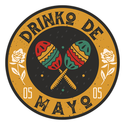 Cinco de mayo drinking badge