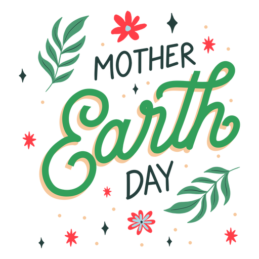 Mother earth day lettering