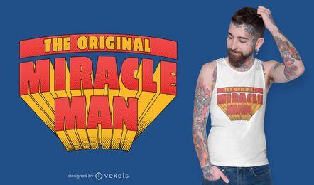 Design de camiseta do homem milagroso