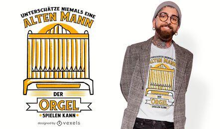 Diseño de camiseta de cita de órgano de tubos