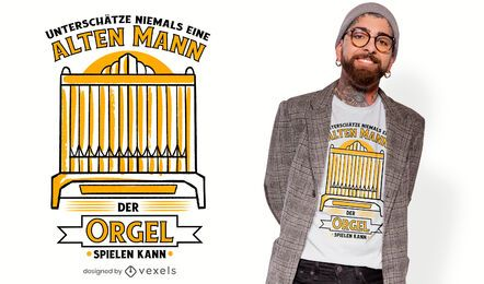 Pipe organ quote t-shirt design