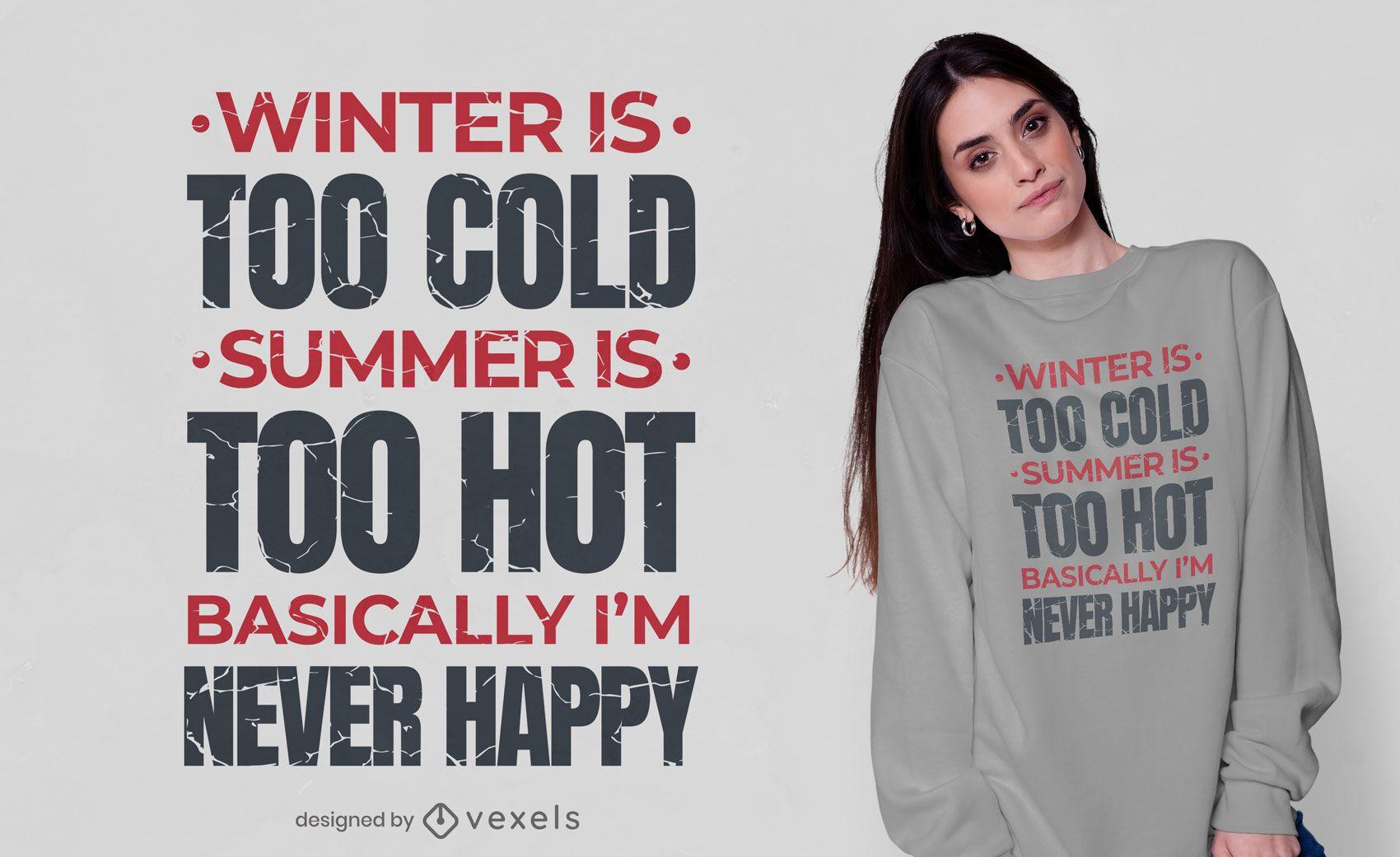 Diseño de camiseta nunca soy feliz
