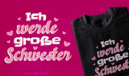 Diseño de camiseta de hermana mayor alemana.