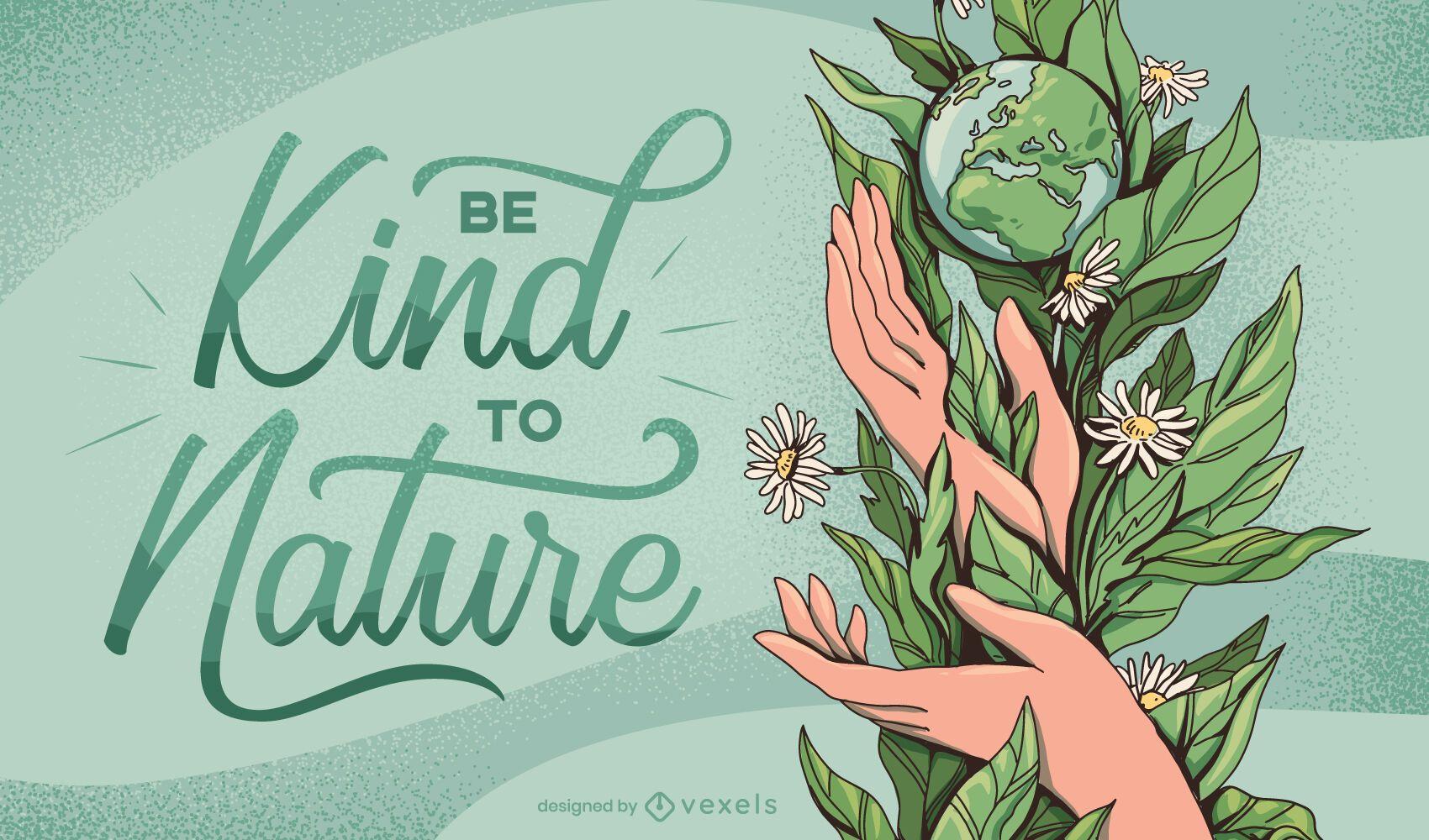 Kind to nature illustration