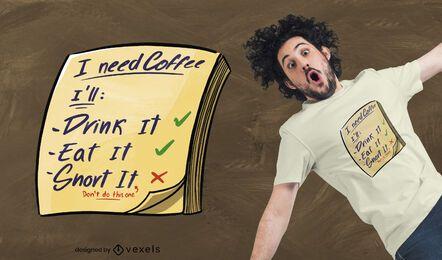 Diseño de camiseta de necesidades de café