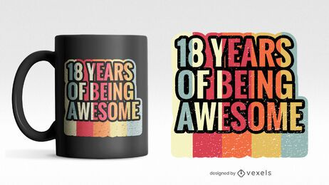 18 years scalable mug psd