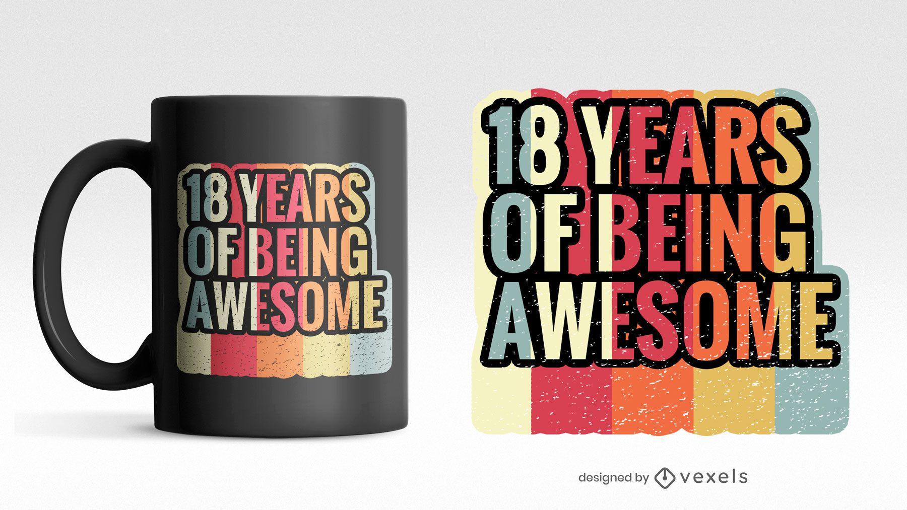 18 Jahre skalierbare Tasse psd