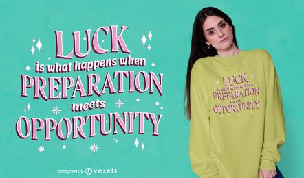 Diseño de camiseta de cita de suerte