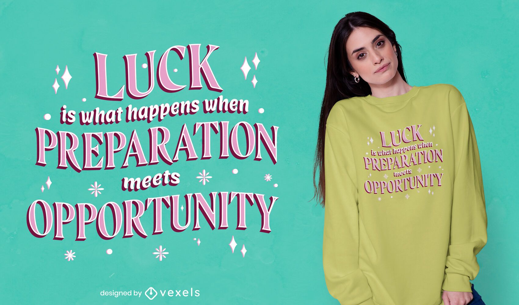 Luck quote t-shirt design