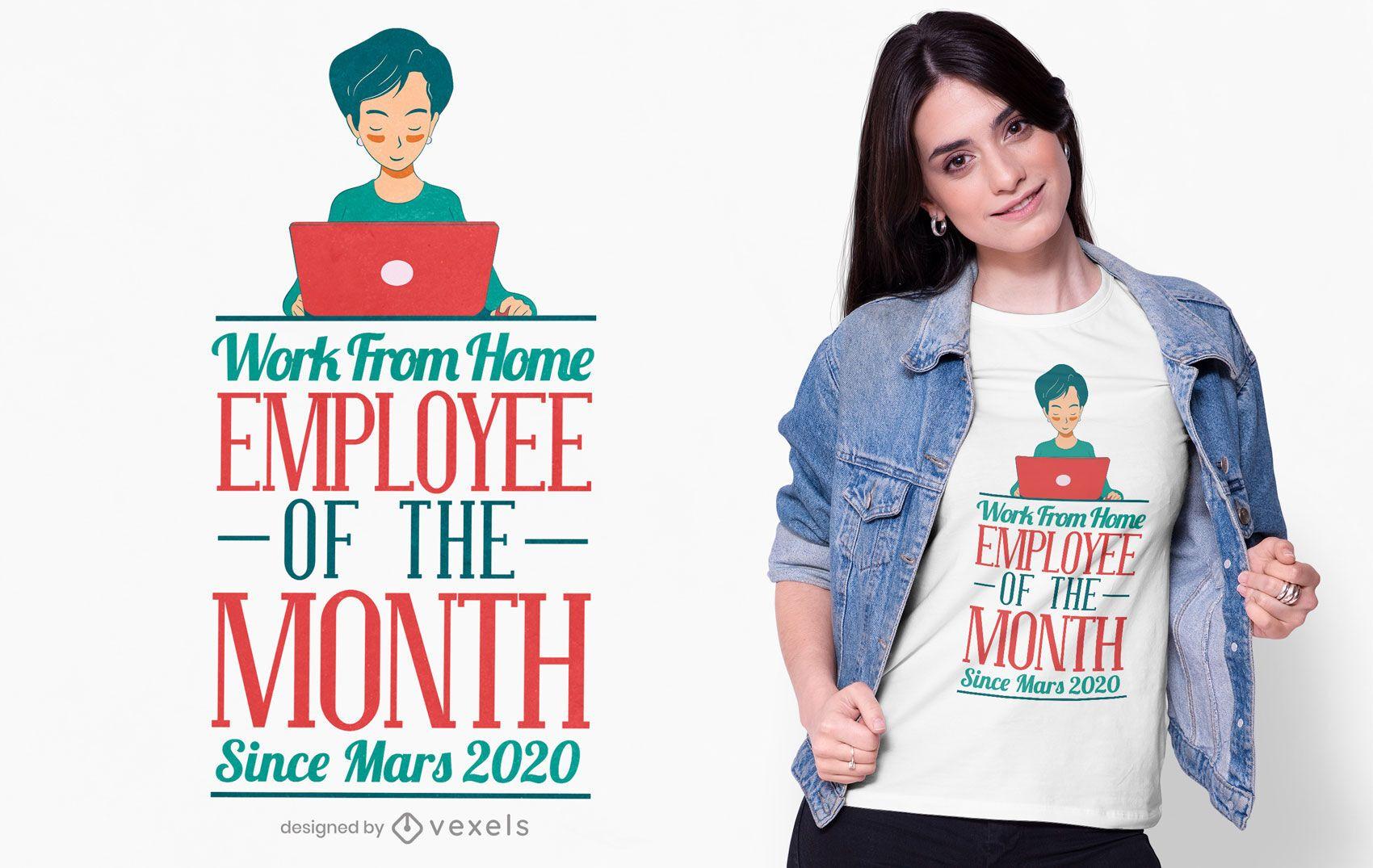 Diseño de camiseta de empleado de oficina en casa.
