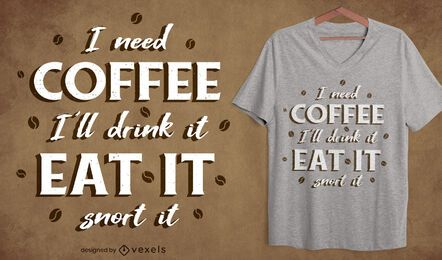 Coffee fan quote t-shirt design